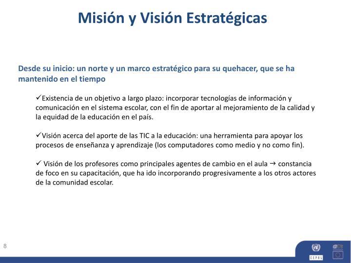 Misión y Visión Estratégicas