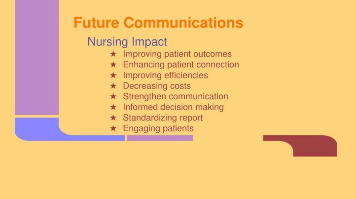 Future Communications