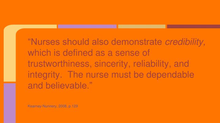 """Nurses should also demonstrate"