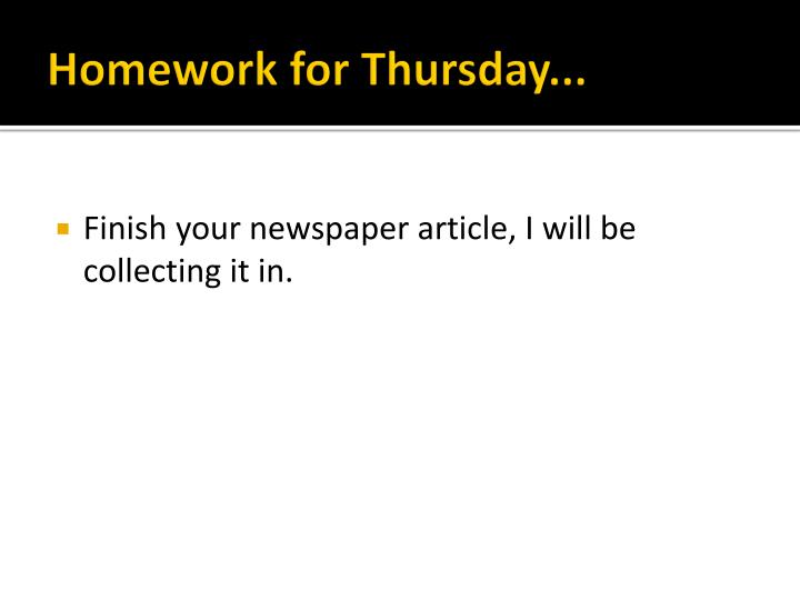 Homework for Thursday...