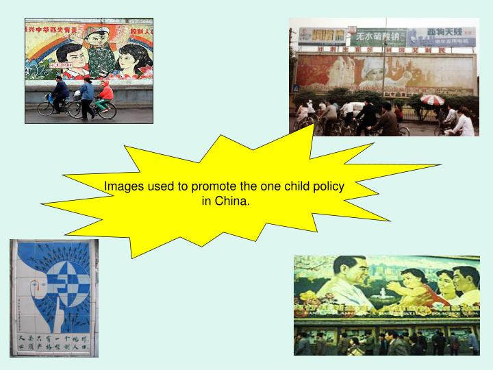Images used to promote the one child policy