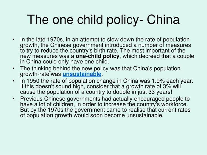 The one child policy- China