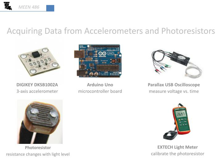 Acquiring data from accelerometers and photoresistors