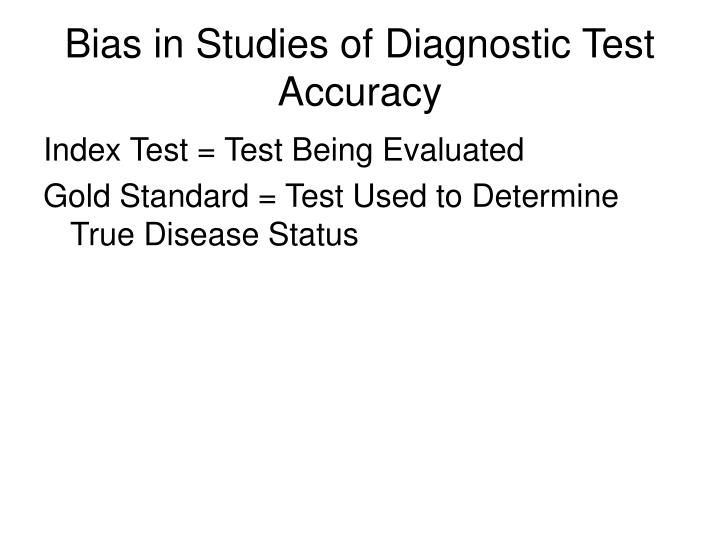 Bias in Studies of Diagnostic Test Accuracy