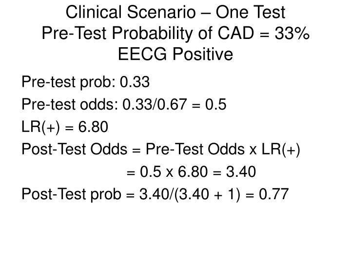 Clinical Scenario – One Test