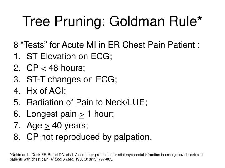 Tree Pruning: Goldman Rule*