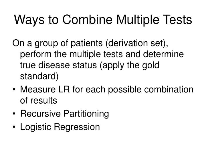 Ways to Combine Multiple Tests