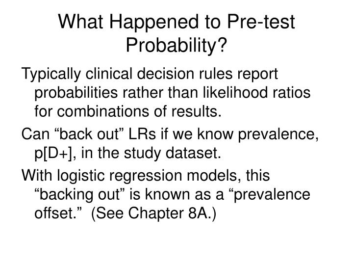 What Happened to Pre-test Probability?