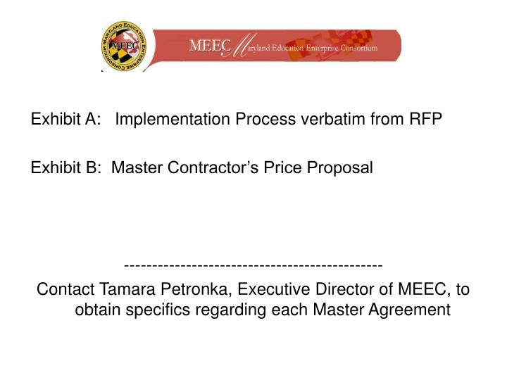 Exhibit A:   Implementation Process verbatim from RFP
