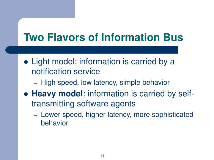 Two Flavors of Information Bus