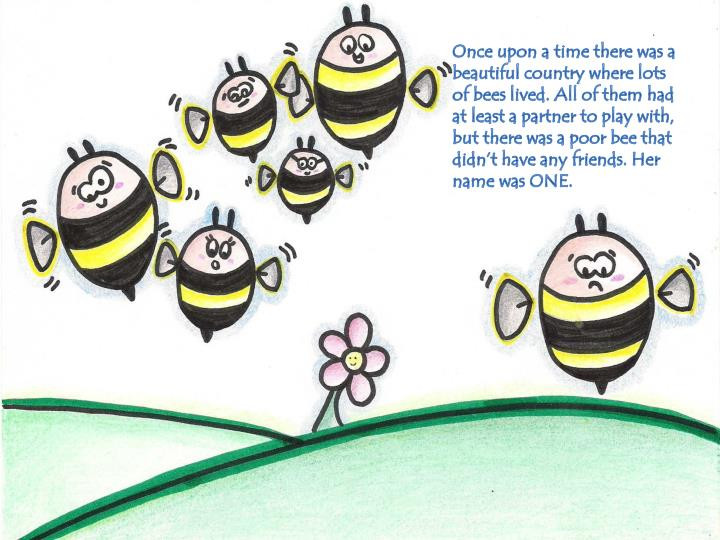 Once upon a time there was a beautiful country where lots of bees lived. All of them had at least a ...