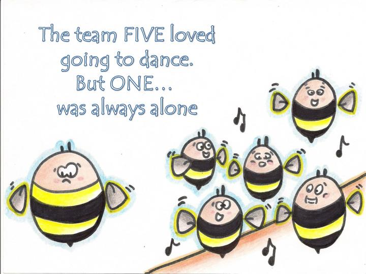 The team FIVE loved