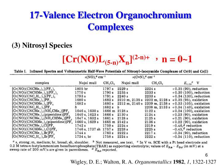 17-Valence Electron Organochromium Complexes