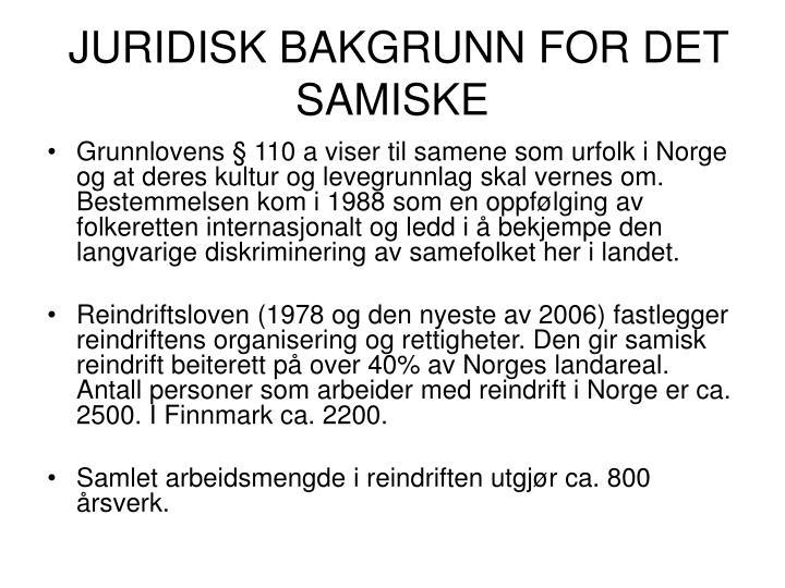 JURIDISK BAKGRUNN FOR DET SAMISKE