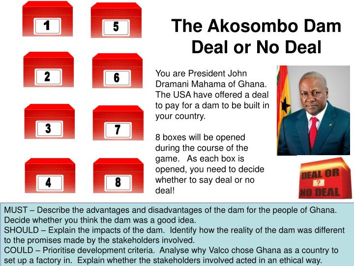 The Akosombo Dam Deal or No Deal