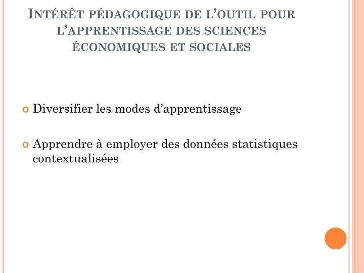 Intérêt pédagogique de l'outil pour l'apprentissage des sciences économiques et sociales