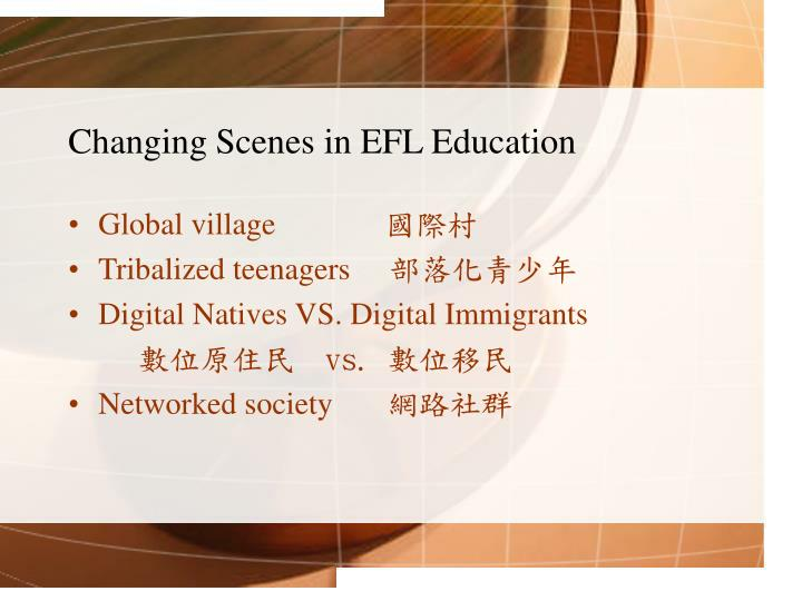 Changing Scenes in EFL Education