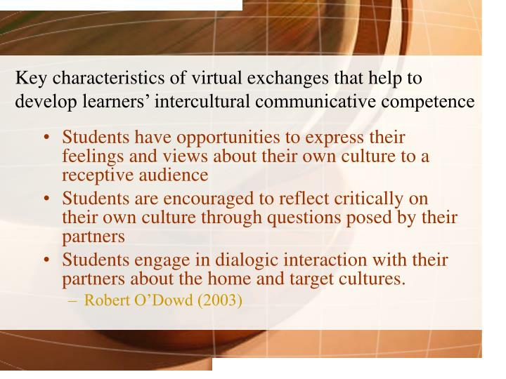 Key characteristics of virtual exchanges that help to develop learners' intercultural communicative competence