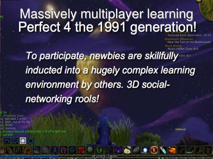 Massively multiplayer learning