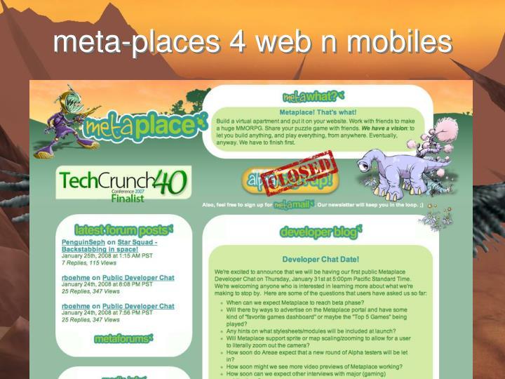 meta-places 4 web n mobiles
