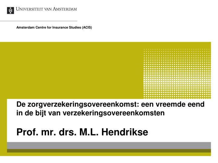 Amsterdam Centre for Insurance Studies (ACIS)