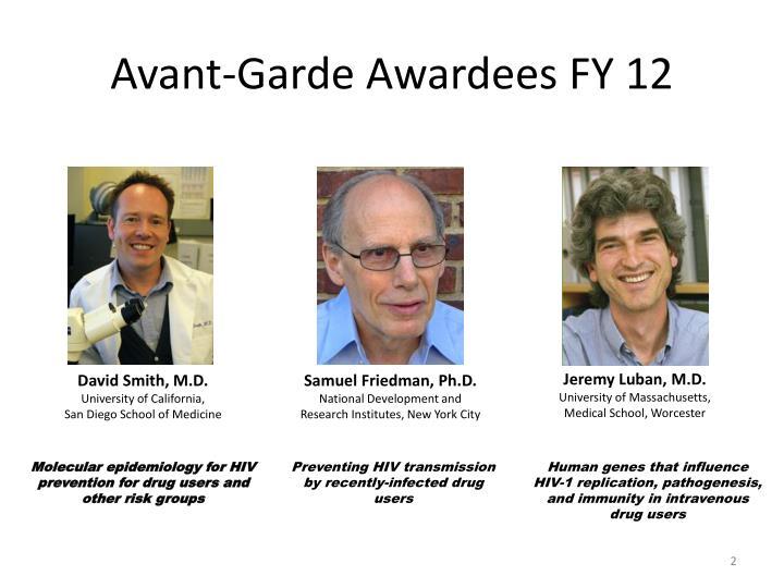 Avant-Garde Awardees FY 12