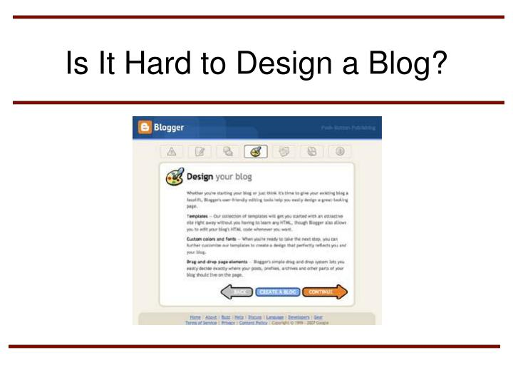 Is It Hard to Design a Blog?