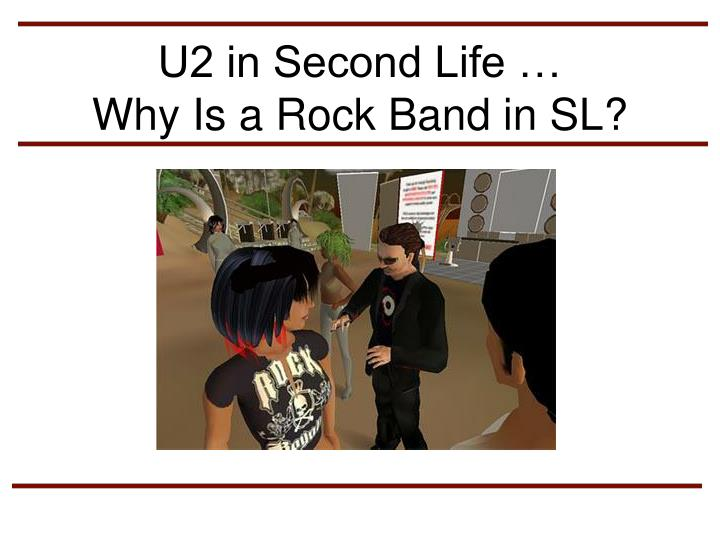 U2 in Second Life …