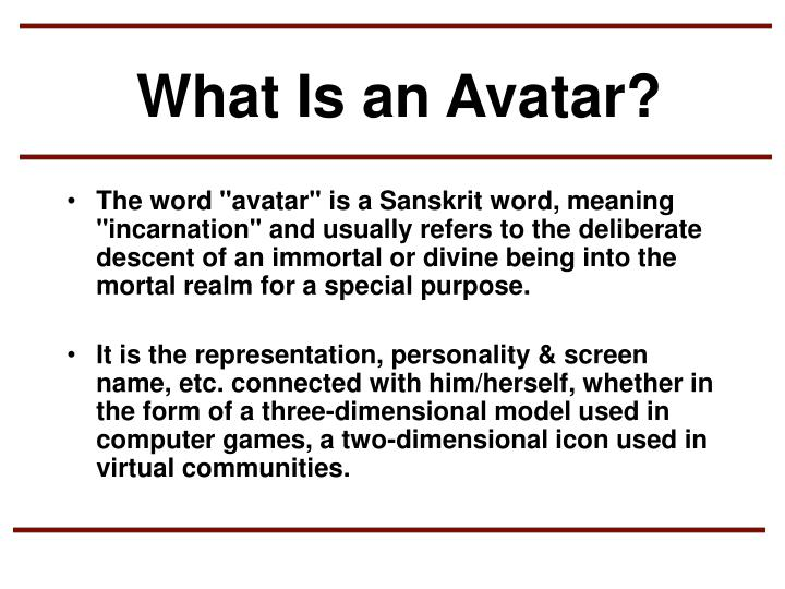 What Is an Avatar?