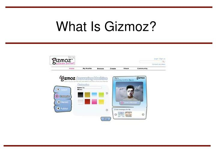 What Is Gizmoz?