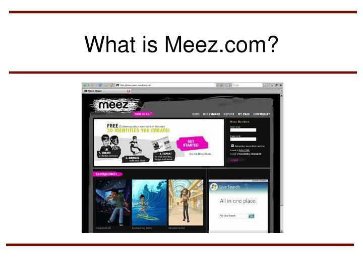 What is Meez.com?