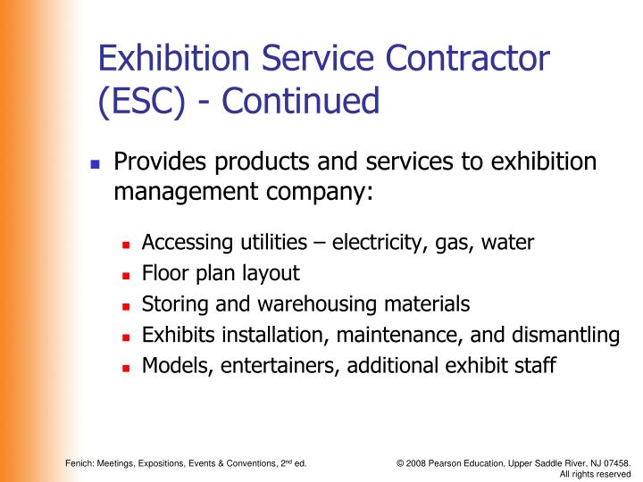 Exhibition Service Contractor (ESC) - Continued