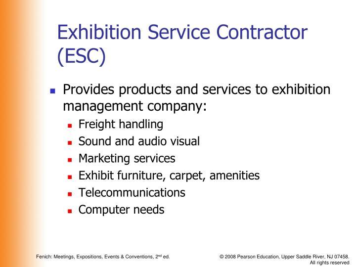 Exhibition Service Contractor (ESC)