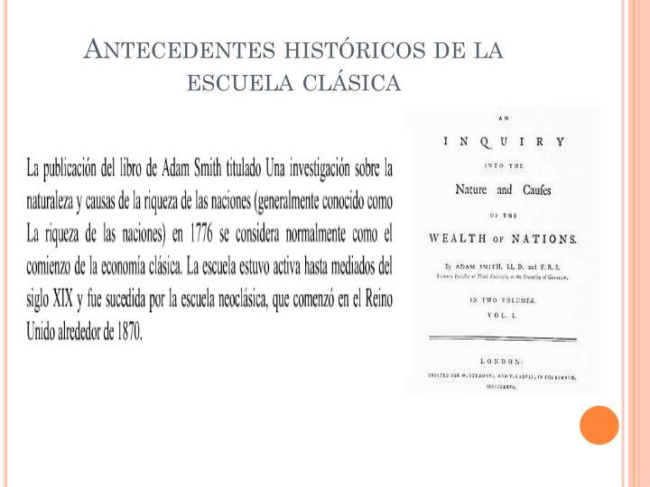 Antecedentes históricos de la escuela clásica