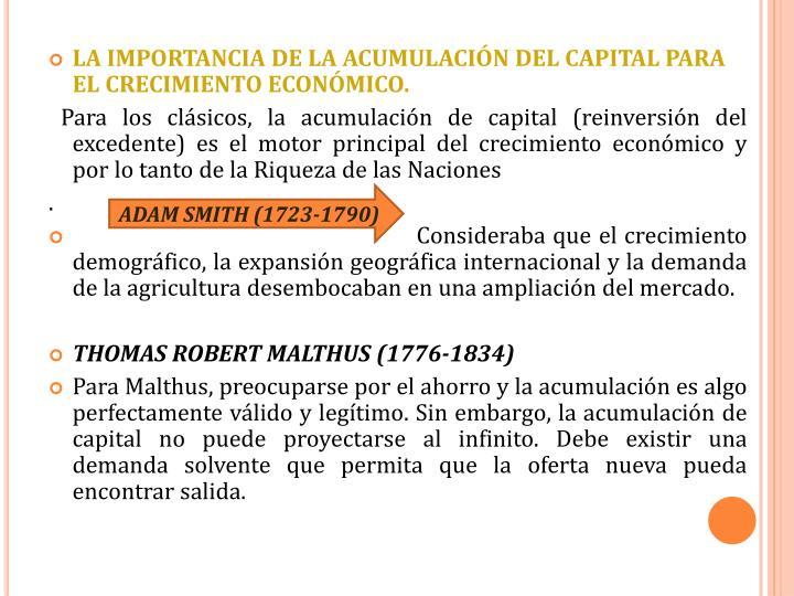 LA IMPORTANCIA DE LA ACUMULACIÓN DEL CAPITAL PARA EL CRECIMIENTO ECONÓMICO.
