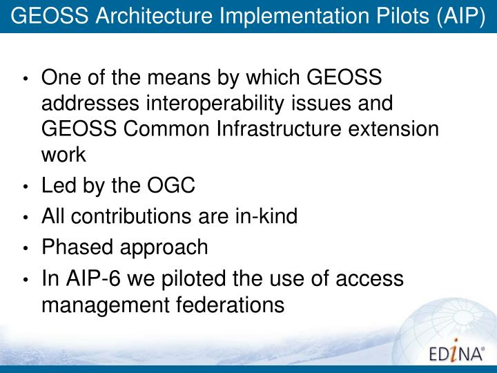GEOSS Architecture Implementation Pilots (AIP)