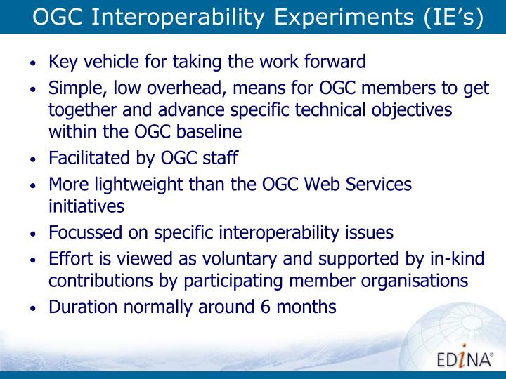 OGC Interoperability Experiments (IE's)