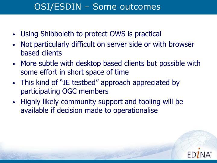 OSI/ESDIN – Some outcomes