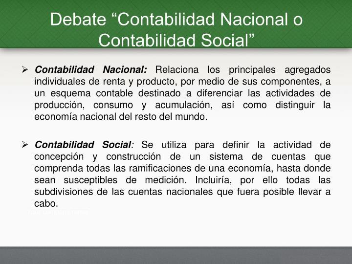 """Debate """"Contabilidad Nacional o Contabilidad Social"""""""