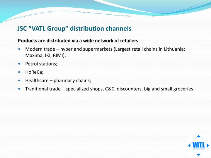 "JSC ""VATL Group"" distribution channels"