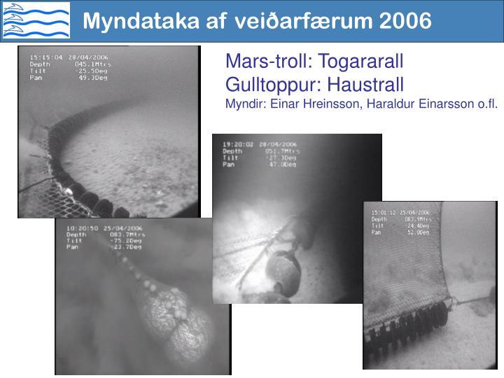 Myndataka af veiðarfærum 2006