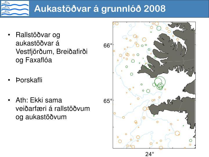 Aukastöðvar á grunnlóð 2008