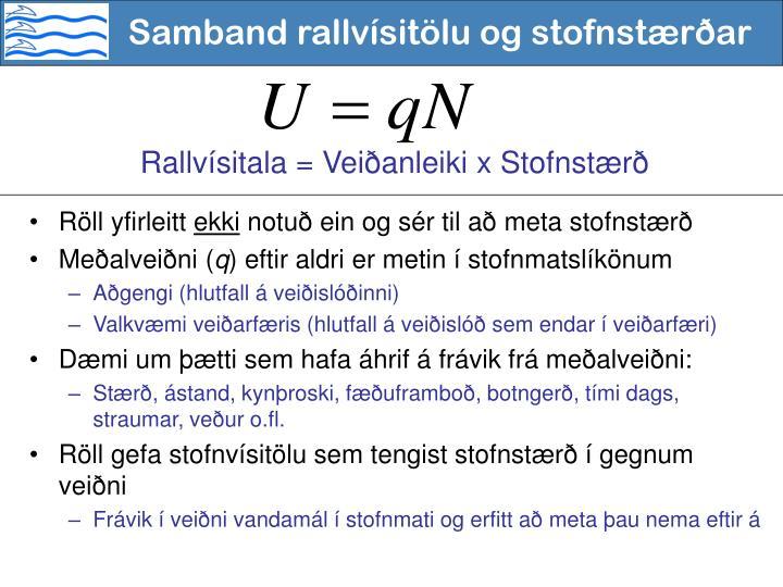 Samband rallvísitölu og stofnstærðar