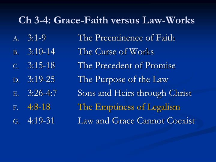 Ch 3 4 grace faith versus law works