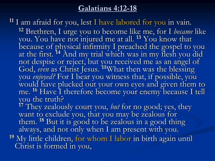 Galatians 4:12-18