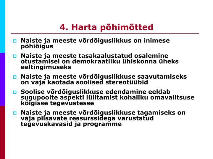 4. Harta põhimõtted