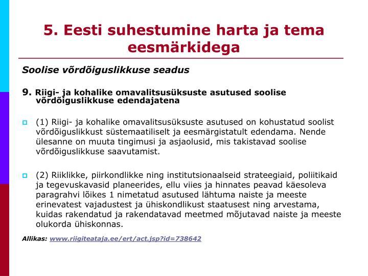 5. Eesti suhestumine harta ja tema eesmärkidega