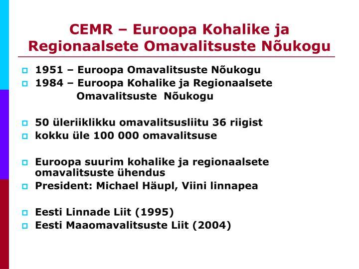 CEMR – Euroopa Kohalike ja Regionaalsete Omavalitsuste Nõukogu