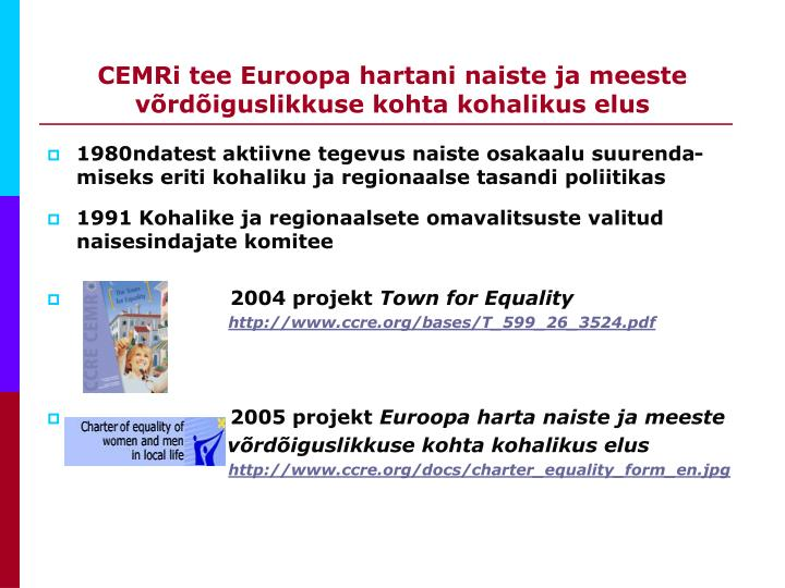 CEMRi tee Euroopa hartani naiste ja meeste võrdõiguslikkuse kohta kohalikus elus