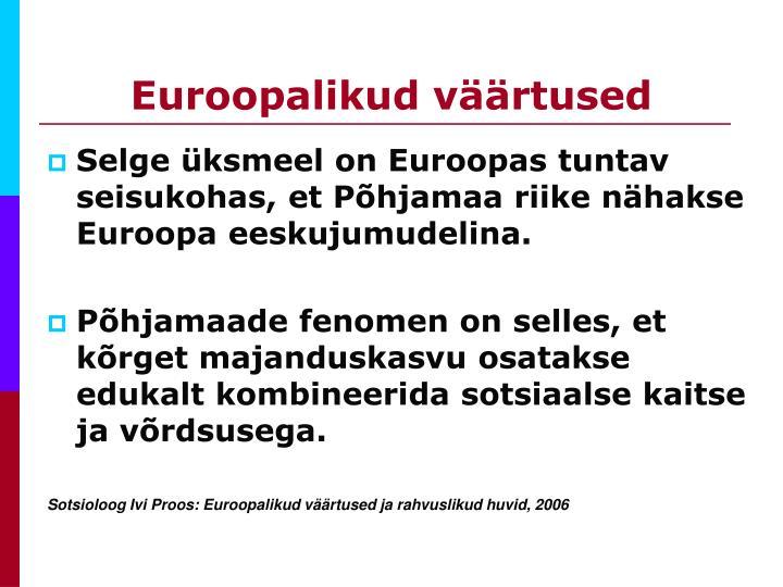 Euroopalikud väärtused